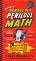 Go to record The book of perfectly perilous math