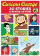 Go to record Curious George. 30 stories collection  [videorecording]