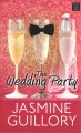 Go to record The wedding party [text (large print)]
