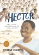 Go to record Hector : a boy, a protest, and the photograph that changed...