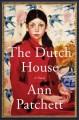 Go to record The Dutch house : a novel