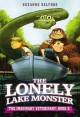 Go to record The lonely lake monster  [sound recording]