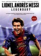 Go to record Lionel Andrés Messi  [videorecording] : legendary : the un...
