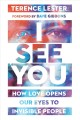 Go to record I see you : how love opens our eyes to invisible people