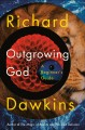 Go to record Outgrowing God : a beginner's guide