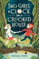 Go to record Two girls, a clock, and a crooked house