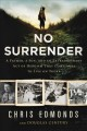 Go to record No surrender : a father, a son, and an extraordinary act o...