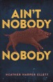 Go to record Ain't nobody nobody