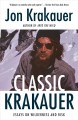 Go to record Classic Krakauer : essays on wilderness and risk