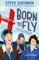 Go to record Born to fly : the first women's air race across America
