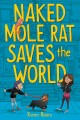 Go to record Naked mole rat saves the world