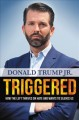 Go to record Triggered : how the left thrives on hate and wants to sile...