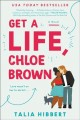 Go to record Get a life, Chloe Brown