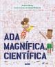 Go to record Ada Magnífica, científica