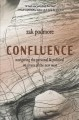 Go to record Confluence : navigating the personal & political on rivers...