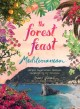 Go to record The forest feast Mediterranean : simple vegetarian recipes...