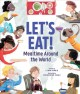 Go to record Let's eat! : meal time around the world