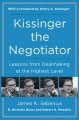 Go to record Kissinger the negotiator : lessons from dealmaking at the ...
