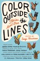 Go to record Color outside the lines : stories about love