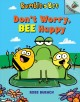 Go to record Don't worry, bee happy