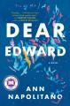 Go to record Dear Edward : a novel