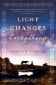 Go to record Light changes everything : a novel