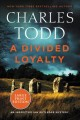 Go to record A divided loyalty [text (large print)] : an Inspector Ian ...
