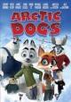 Go to record Arctic dogs [videorecording]