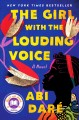 Go to record The girl with the louding voice : a novel