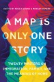 Go to record A map is only one story : twenty writers on immigration, f...