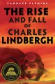 Go to record The rise and fall of Charles Lindbergh