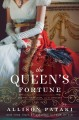 Go to record The queen's fortune : a novel of Desiree, Napoleon, and th...