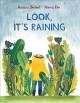Go to record Look, it's raining