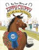 Go to record The true story of Zippy Chippy : the little horse that cou...
