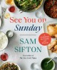 Go to record See you on Sunday! : a cookbook for family and friends