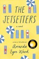 Go to record The jetsetters : a novel