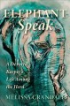 Go to record Elephant speak : a devoted keeper's life among the herd