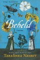 Go to record Beheld : a novel