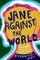 Go to record Jane against the world : Roe v. Wade and the fight for rep...