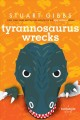 Go to record Tyrannosaurus wrecks : a funjungle novel