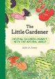 Go to record The little gardener : helping children connect with the na...