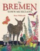 Go to record The Bremen town musicians