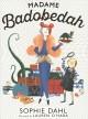 Go to record Madame Badobedah