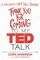 Go to record Thank you for coming to my TED talk : a teen guide to grea...