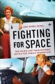 Go to record Fighting for space : two pilots and their historic battle ...