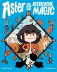 Go to record Aster and the accidental magic