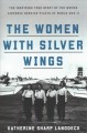 Go to record The women with silver wings