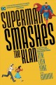 Go to record Superman smashes the Klan : the graphic novel