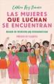 Go to record Las mujeres que luchan se encuentran : manual del feminism...