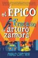 Go to record El épico fracaso de Arturo Zamora